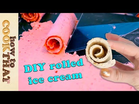 Rolled Ice Cream DIY How to make rolled ice cream at home