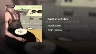 Bad Little Robot