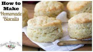 How to Make Homemade Biscuits from Scratch (Just 6 ingredients!)