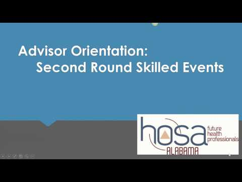 Alabama HOSA SLC Advisor Orientation for the Second Round Skilled Events