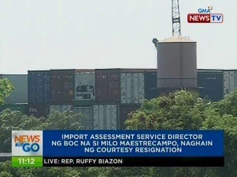 NTG: Import Assessment Service ng BOC na si Milo Maestrecampo, naghain ng courtesy resignation