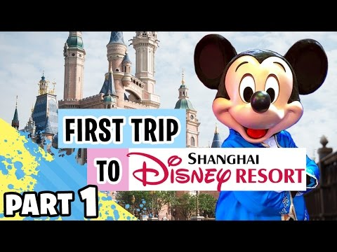 My First Trip to Shanghai Disneyland | Day 1 【 上海迪士尼乐园 】