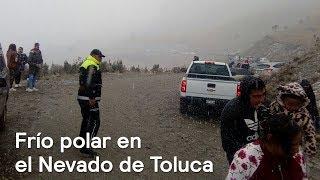 Nevado de Toluca con frío polar - Clima - En Punto con Denise Maerker