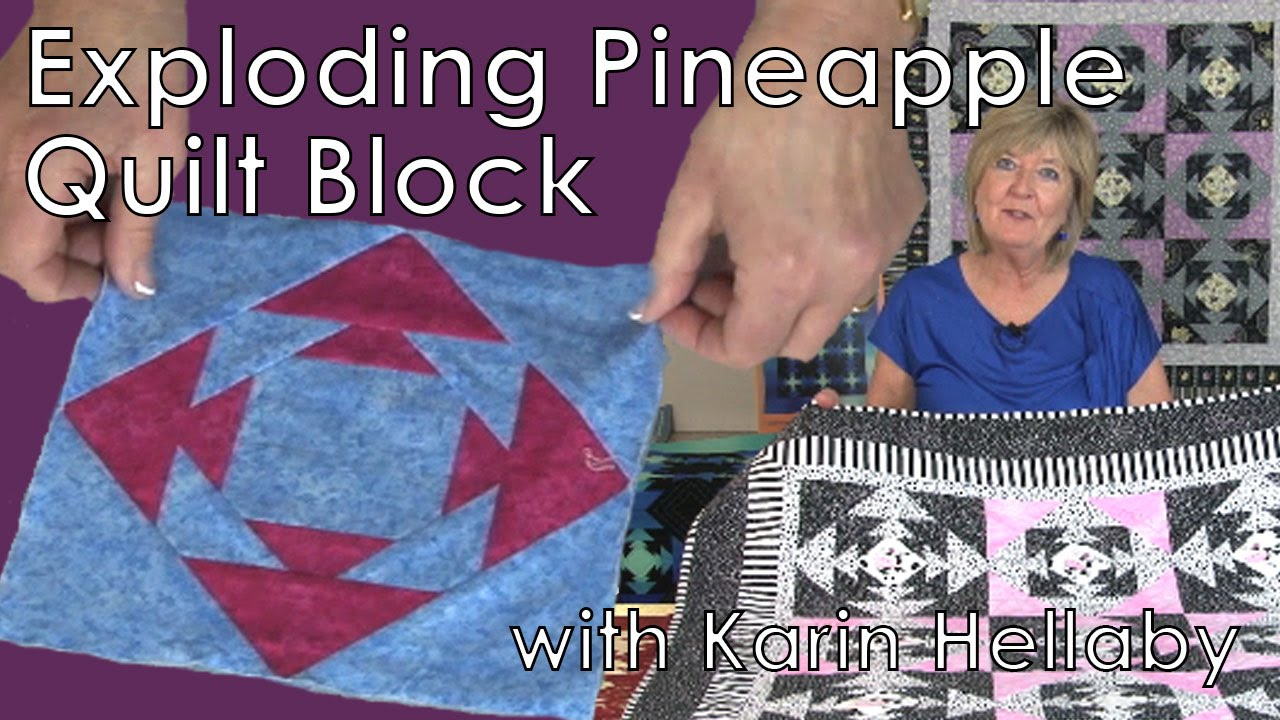 Exploding Pineapple Quilt Block With Karin Hellaby Youtube