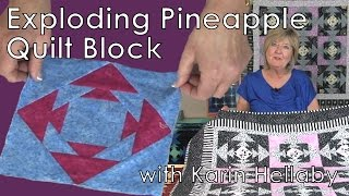 Exploding Pineapple Quilt Block with Karin Hellaby