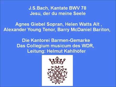 Bach Kantate BWV 78 Jesu, Der Du Meine Seele, Helmut Kahlhöfer