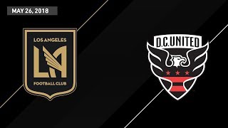 HIGHLIGHTS: Los Angeles FC vs D.C. United | May 26, 2018