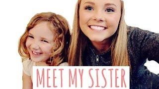 ♡ MEET MY SISTER ♡
