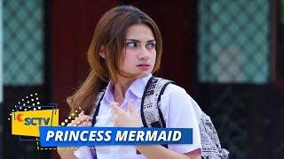 Download Lagu Awal Pertemuan Muti dengan Justin | Princess Mermaid Episode 1 mp3