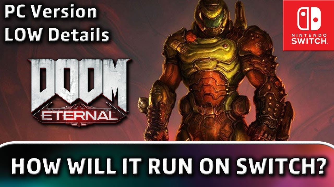 Doom Eternal | How could it work on Nintendo Switch?