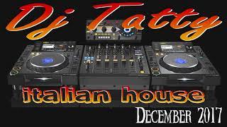 Dj Tatty - iTALIAN HOUSE December 2017