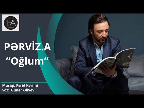 PERVIZ ABDULLAYEV - Oglum 2020 (official audio)