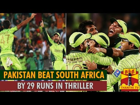 ICC Cricket World Cup 2015 : Pakistan beat South Africa by 29 Runs in Thriller