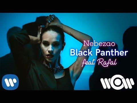Nebezao - Black Panther (feat. Rafal) | Official Video thumbnail