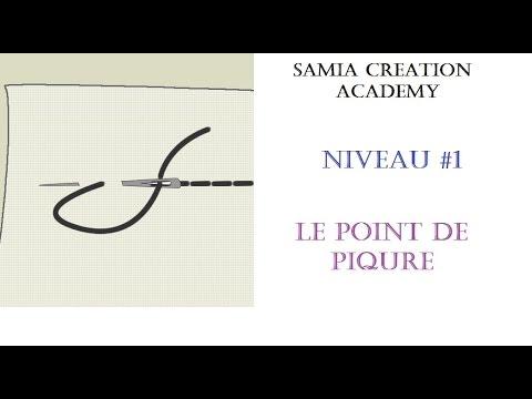 samia creation academy niveau 1 le point de piq re youtube. Black Bedroom Furniture Sets. Home Design Ideas