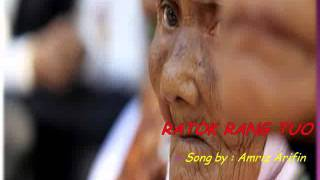 RATOK RANG TUO - song by Amriz Arifin