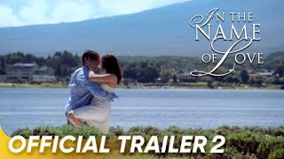 IN THE NAME OF LOVE official trailer 2