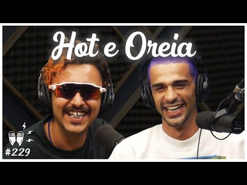 HOT E OREIA