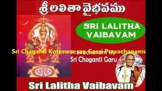 Lalitha Devi Vaibhavam ( Part 2 of 4 ) Pravachanam By Sri Chaganti Koteswar Rao