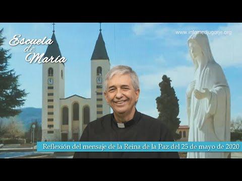 Escuela de María - Reflexión del mensaje de la Reina de la Paz del 25 de mayo de 2020