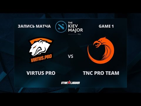 VirtusPro vs TNC Pro Team, Game 1, The Kiev Major Group Stage