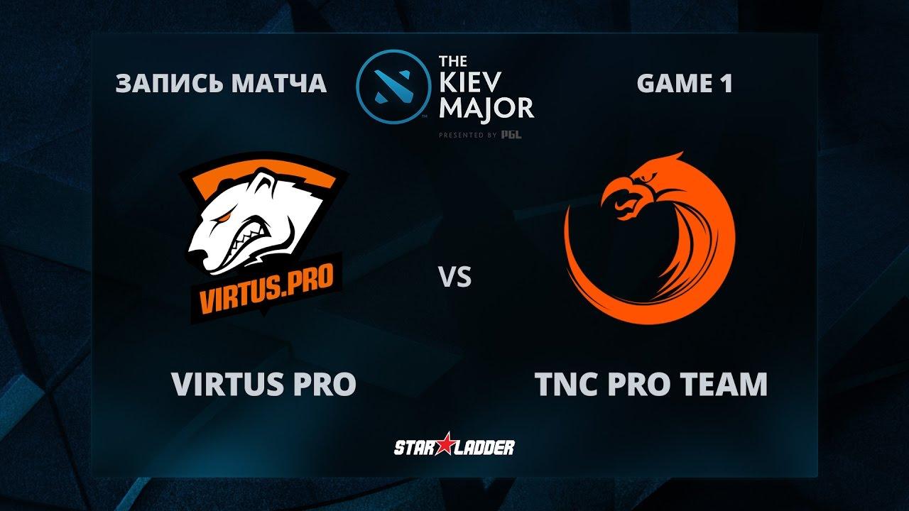 VirtusPro vs TNC Pro Team, Game 1, The Kiev Major Group Stage