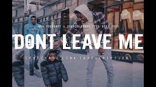 "[FREE] NBA YOUNGBOY x QUANDO RONDO TYPE BEAT 2019 ""Don't Leave Me"" (Prod. @two4flex)"
