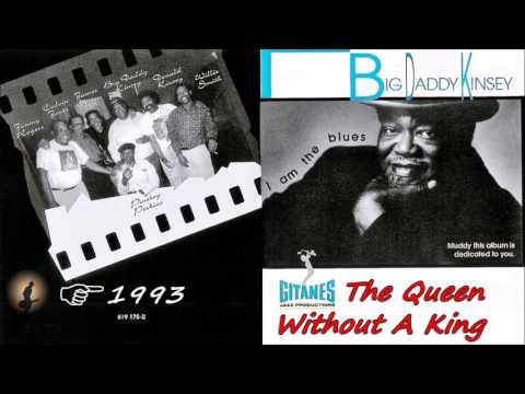 Big Daddy Kinsey - The Queen Without A King (Kostas A~171)