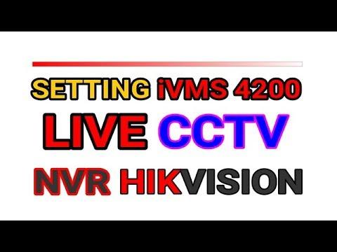 TUTORIAL SETTING  IVMS 4200 NVR HIKVISION UNTUK CCTV ONLINE DI KOMPUTER