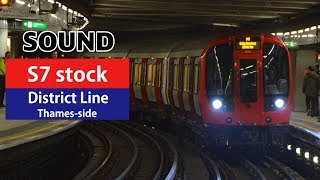 [Sound] S7 stock//[District Line]Sloane Sq. - Tower Hill ft. announcements