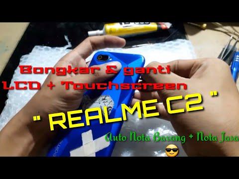 Cara Bongkar Dan Ganti LCD + Touchscreen Realme C2