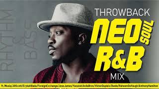 THROWBACK NEO R&B MIX RHYTHM & BASS