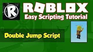 Roblox | How to make a Double Jump Script | 2019