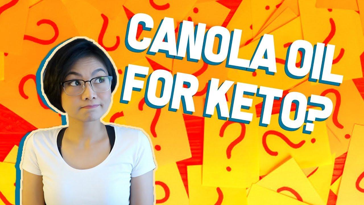 is canola oil on keto diet