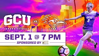 GCU Women's Soccer vs UTSA September 1, 2019