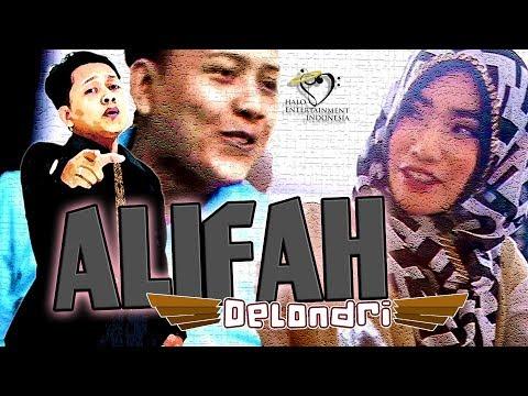 DeLondri - Alifah Official Music Video     Full HD 1080p Mp3