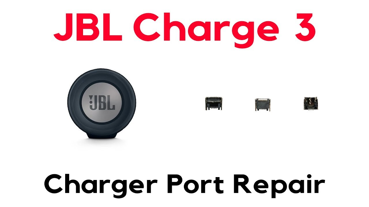 JBL Charge 3 Three Charger Port Replacement Repair