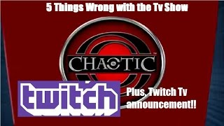 5 things chaotic the tv show got wrong twitch announcement