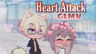 Heart Attack || GLMV