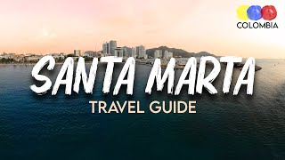 Santa Marta Colombia Travel Guide – The very Complete Guide to Santa Marta!