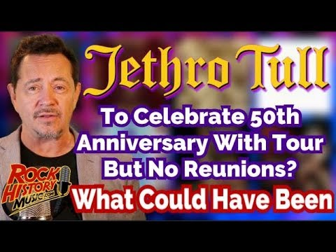 Jethro Tull Set To Celebrate 50 Years  Will There Be Reunions? We Look Back