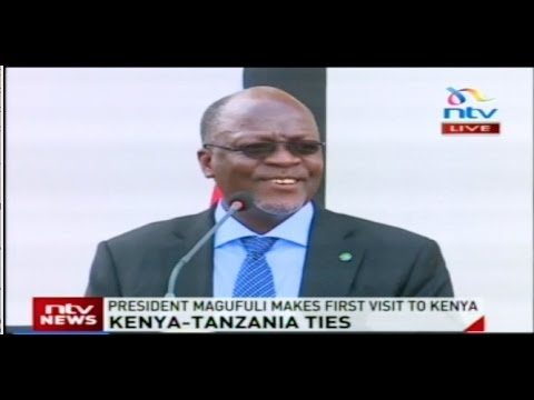 Speech by Tanzania's President John Magufuli at State House, Nairobi