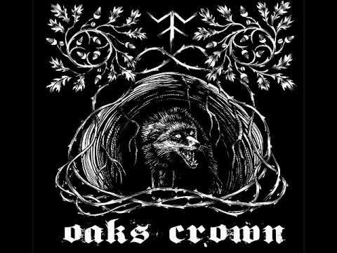 Oaks Crown - Oaks Crown (Full EP 2017)