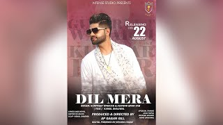 Dil Mera | Gurpreet Waraich Ft. Kunwar Brar & Kamal Dhaliwal | Intense Studio | Music Video 2018