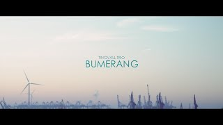 TINGVALL TRIO - BUMERANG (Official Video)