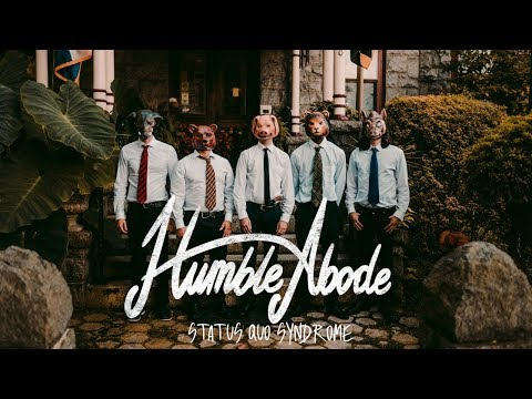 Humble Abode - Status Quo Syndrome (Official Music Video) Mp3