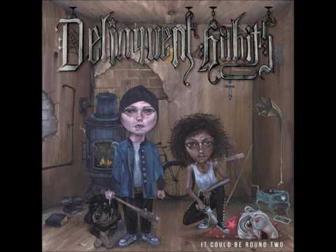 Delinquent Habits - Over & Over