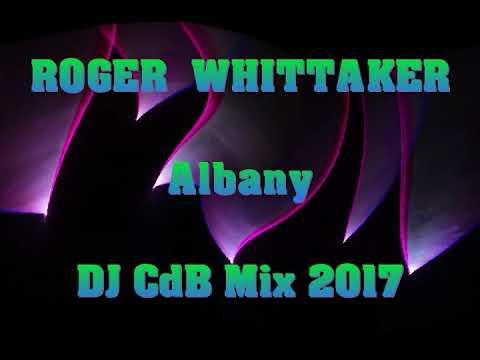 Roger Whittaker - Albany (DJ CdB Mix 2017)