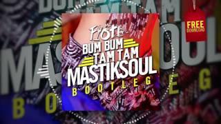 MC Fioti - Bum Bum Tam Tam (Mastiksoul Bootleg) *Free Download*