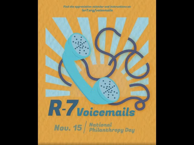 R-7 Voicemails: Philanthropy Day